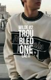 Troubled One (Wilde #2) cover