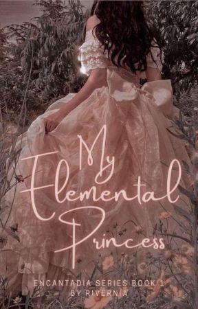 My Elemental Princess by IAmBhris