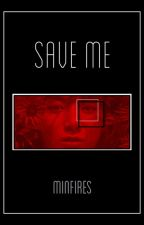 save me | jeon.jk by minfires