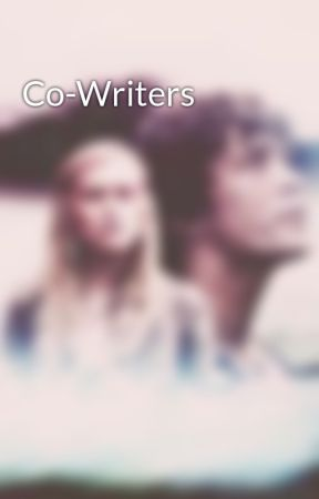 Co-Writers by xxFanFicPrincessxx