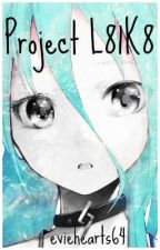 Project L81K8 (Hunter x Hunter Fanfiction) by eviehearts64