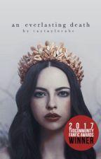 [EDITING] ♤ ı An Everlasting Death [1] The Vampire Diaries by taytaylorabc
