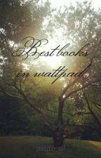Best books in wattpad by patito_ail