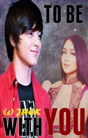 To Be With You (50 DWY 2) by kath3niel