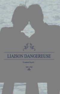 Liaison dangereuse 2. Un amour de prof... cover