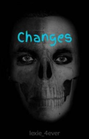 Changes by lexie_4ever