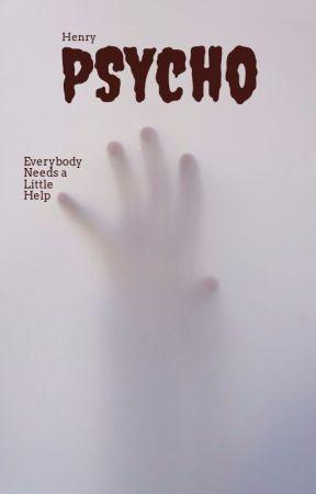 Psycho by henryconnor99