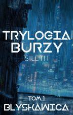 Trylogia Burzy: Błyskawica |Zawieszone| autorstwa _Sileth_