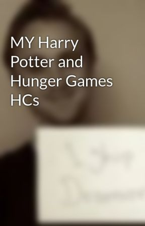 MY Harry Potter and Hunger Games HCs by dramionegirl