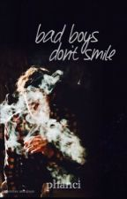 Bad Boys Don't Smile / phan by phanci