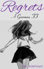 """""""Regrets"""" a Garrmau FF •Under Extreme Editing• by Dat_AnimeFanatic"""