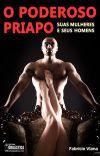 O Poderoso Priapo. Suas mulheres e seus homens. (Literatura Erótica) cover