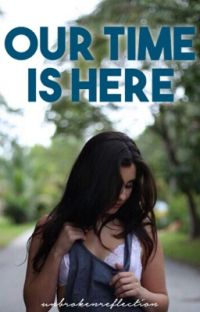 Our Time Is Here   a Lauren/You Short Story cover