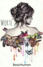 Worte by Suicah
