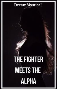 The Fighter Meets The Alpha cover