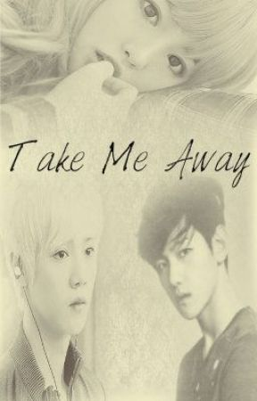 Take Me Away [Completed] by UnknownSushiPizza