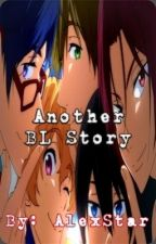 another BL story. [Completed ✔][Major Editing] by AlexStar
