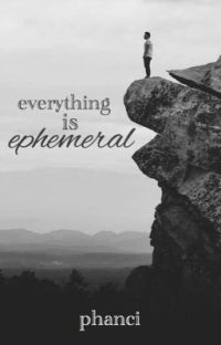 Everything Is Ephemeral - phan cover