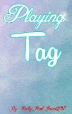 Playing Tag by RubyRedRose1207
