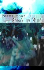 Poems That Speak My Mind by Everdear