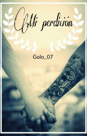 Mi perdición by Golo_07