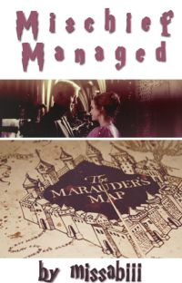 Mischief Managed [Dramione] (Completed) cover