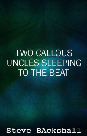 Two Callous Uncles Sleeping To The Beat (RYDEN) by isolationbel