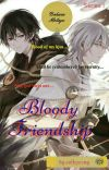 BLOODY FRIENDSHIP (BAHASA MELAYU) - BUKU 1 [COMPLETE] cover