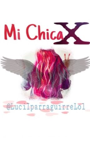 Mi chica X by luciiparratkm