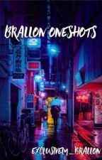 Brallon Oneshots by exclusively_brallon