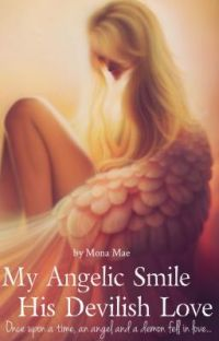 My angelic smile, his devilish love ✔ cover