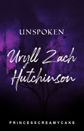 UNSPOKEN: Uryll Zach Hutchinson by PrincessCreamyCake