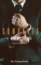 Comrades in Action Book 1: Lacon DeLevigne (SOON TO BE PUBLISHED BY EKPH) ni creepychans