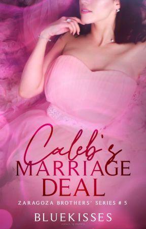 Caleb's Marriage Deal by bluekisses