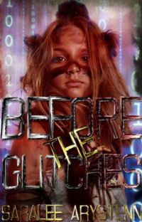 Before the Glitches (Book 0) cover