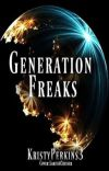 Generation Freaks✔️ cover