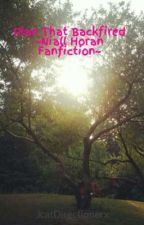 Plan That Backfired ~Niall Horan Fanfiction~ by JcatDirectionerx