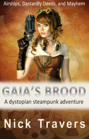 Gaia's Brood by NickTravers