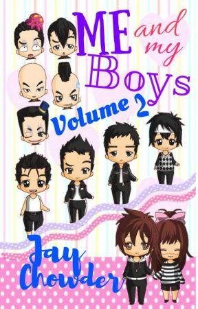 Me and My Boys VOLUME 2 by JayChowder