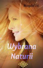 Wybrana Naturii ✏ by Magdal16