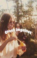 Crush Imagines by Awkwardlyaweirdo