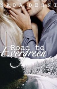 Road to Evergreen | #Wattys2016  cover
