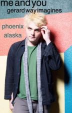 Me & You (Gerard Way Imagines) by -nonexistentacc-
