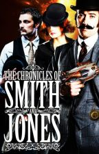 The Chronicles of Smith & Jones by Ooorah
