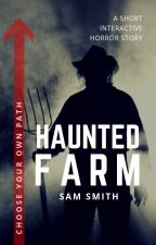 Haunted Farm (Interactive) by Pixee_Styx