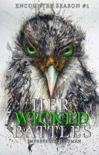 Her Wicked Battles ni ImperfectionWoman