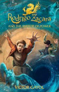 Rodrigo Zacara and the Mirror of Power cover