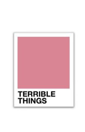 Terrible Things » Phan by -minyoongis