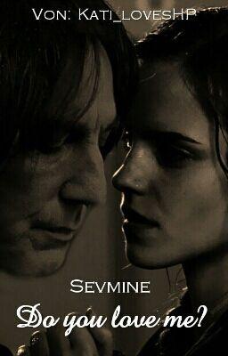 Wird sich fast und getötet hermine in severus verliebt Severus Snape