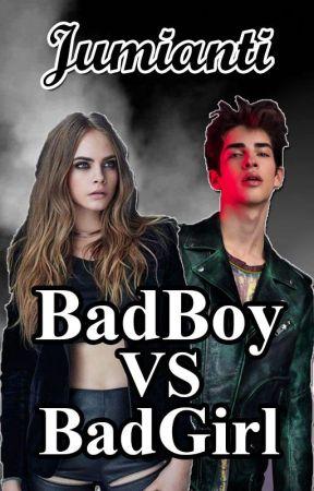 [2] BadBoy VS BadGirl [SEGERA TERBIT] by jumianti